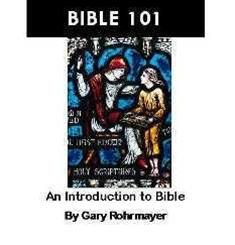 Bible 101 an introduction to the bible