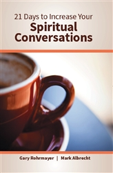 21 Days to Increasing Your Spiritual Conversations
