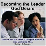 Becoming the leader God desires